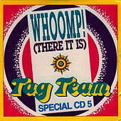 Play & Download Whoomp! (There It Is) by Tag Team | Napster