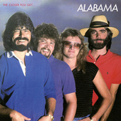 Play & Download Closer You Get by Alabama | Napster