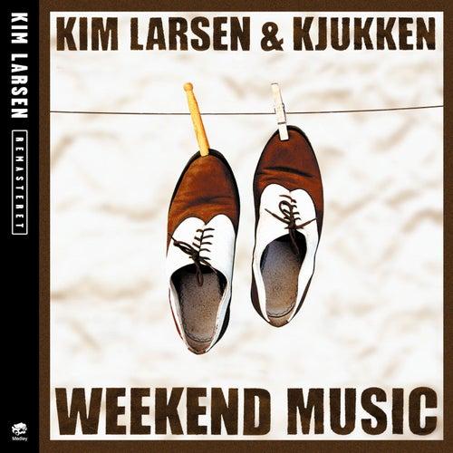 Weekend Music by Kim Larsen