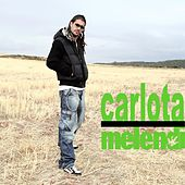 Play & Download Carlota by Melendi | Napster