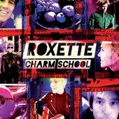 Charm School von Roxette