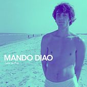 Play & Download Train On Fire by Mando Diao | Napster