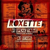 Play & Download Speak to Me by Roxette | Napster