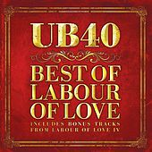 Best Of Labour Of Love by UB40