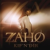 Play & Download Kif'n'dir by Zaho | Napster