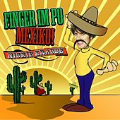 Finger Im Po Mexiko de Various Artists