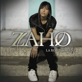 Play & Download La Roue Tourne by Zaho | Napster