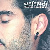 Play & Download Calle La Pantomima by Melendi | Napster