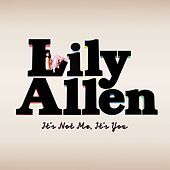 It's Not Me, It's You de Lily Allen
