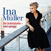 Play & Download Die Schallplatte-nied opleggt by Ina Müller | Napster