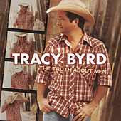 The Truth About Men von Tracy Byrd