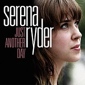 Just Another Day by Serena Ryder
