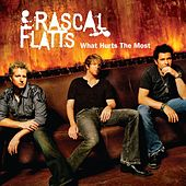 What Hurts The Most von Rascal Flatts