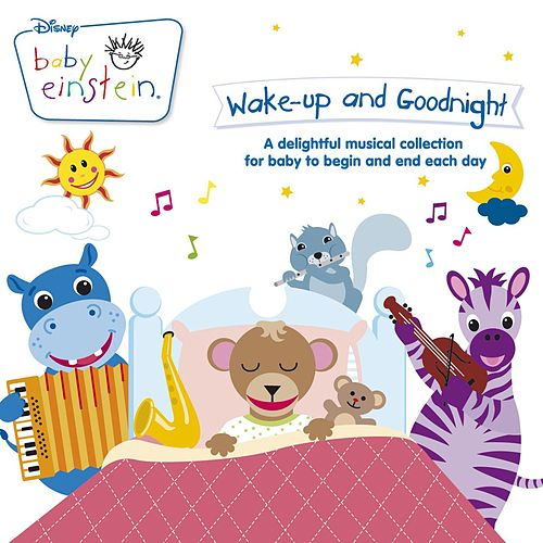 Baby Einstein - Wake Up And Goodnight von The Baby Einstein Music Box Orchestra