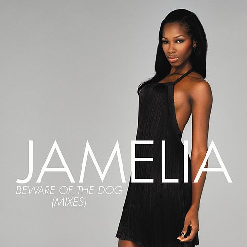 Play & Download Beware of the Dog by Jamelia | Napster