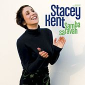 Play & Download Samba Saravah by Stacey Kent | Napster