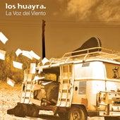 La Voz Del Viento by Los Huayra