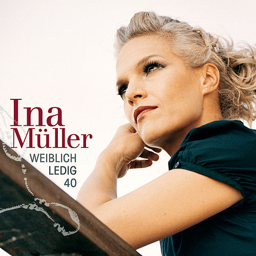 Play & Download Weiblich. Ledig. 40. by Ina Müller | Napster