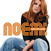 Play & Download Sulla Mia Pelle Special Edition by Noemi | Napster