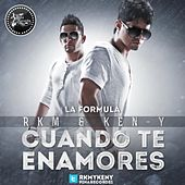 Play & Download Cuando Te Enamores - Single by RKM & Ken-Y | Napster