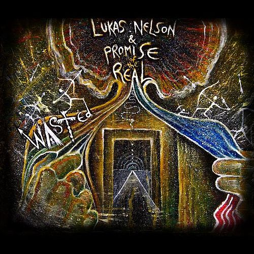 Play & Download Wasted by Lukas Nelson | Napster