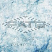 Play & Download 25 Years – The Best Of Fate by F.A.T.E. | Napster