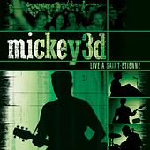 Play & Download Live À Saint-Etienne by Mickey 3D   Napster