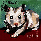 Play & Download Ex Hex by Mary Timony | Napster
