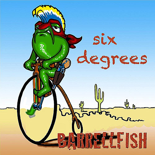 Play & Download Six Degrees by Barrellfish | Napster