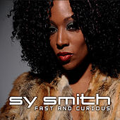 Fast and Curious by Sy Smith