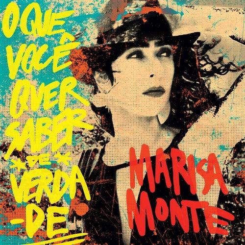 Play & Download O Que Você   Quer Saber de Verdade by Marisa Monte | Napster