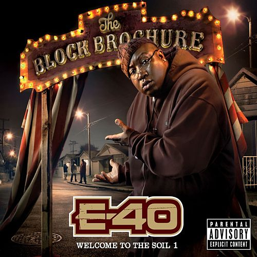 Play & Download The Block Brochure: Welcome To The Soil 1 by E-40 | Napster