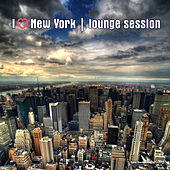 Play & Download I Love New York: Lounge Session by Various Artists | Napster