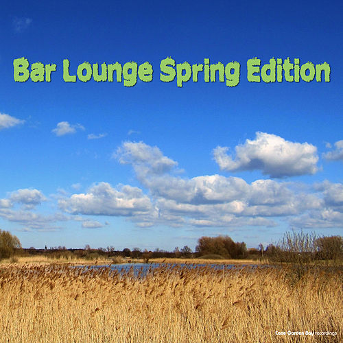 Bar Lounge: Spring Edition by Various Artists