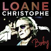 Boby (feat. Christophe) [Radio Edit] von Loane