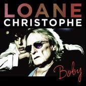 Boby (feat. Christophe) [Radio Edit] by Loane