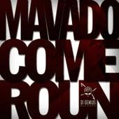 Come Roun by Mavado