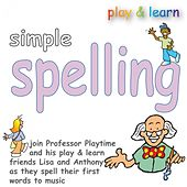 Play & Download Simple Spelling by Kidzone | Napster