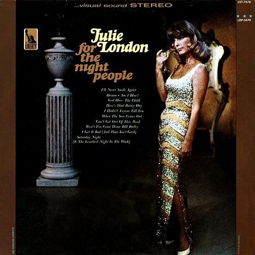 Play & Download For the Night People by Julie London | Napster