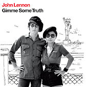Play & Download Gimme Some Truth by John Lennon | Napster