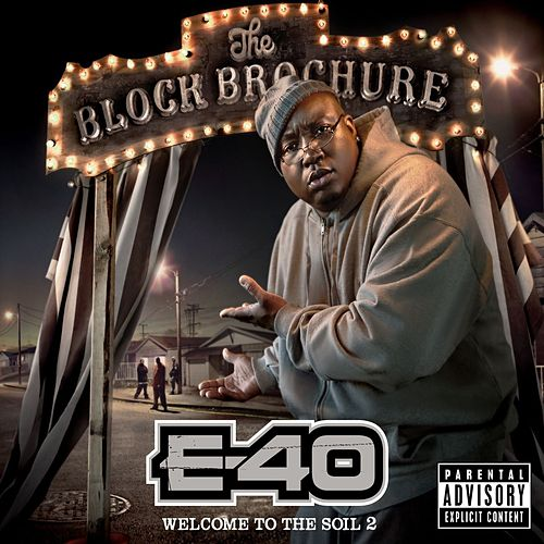 Play & Download The Block Brochure: Welcome To The Soil 2 by E-40 | Napster