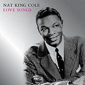 Play & Download Love Songs by Nat King Cole | Napster