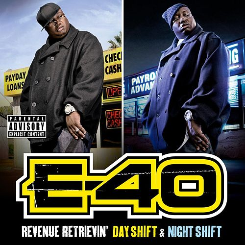 Play & Download Revenue Retrievin': Day Shift & Night Shift by E-40 | Napster