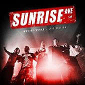 Out Of Style - Live Edition von Sunrise Avenue