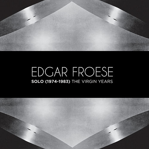 Solo (1974-1983) The Virgin Years by Edgar Froese