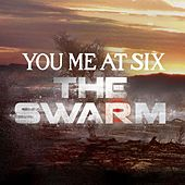 Play & Download The Swarm by You Me At Six | Napster