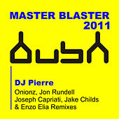 Play & Download Masterblaster (Turn It Up) by DJ Pierre | Napster