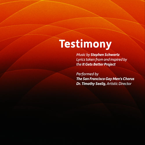 Play & Download Testimony by San Francisco Gay Men's Chorus | Napster