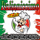 Play & Download Italianissimo by Various Artists | Napster