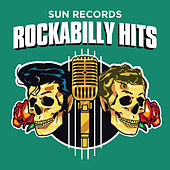 Play & Download Sun Records Rockabilly Hits by Various Artists | Napster